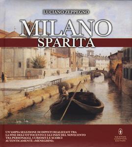 Libro Milano sparita Luciano Zeppegno