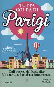 Tutta colpa di Parigi - Juliette Sobanet - copertina