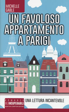 Un favoloso appartamento a Parigi - Michelle Gable - copertina