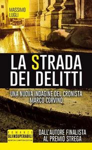 Foto Cover di La strada dei delitti, Libro di Massimo Lugli, edito da Newton Compton