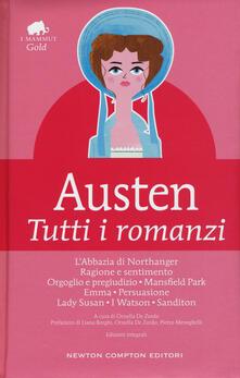 Tutti i romanzi. Ediz. integrale - Jane Austen - copertina