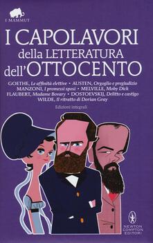 I capolavori della letteratura dell'Ottocento. Ediz. integrali - copertina