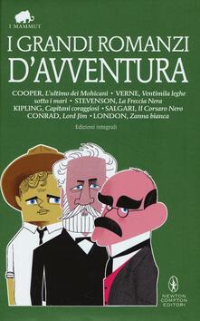I grandi romanzi d'avventura. Ediz.integrali - copertina