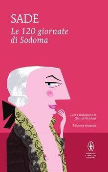 Le 120 giornate di Sodoma. Ediz. integrale - François de Sade - copertina