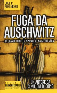 Fuga da Auschwitz - Joel C. Rosenberg - copertina