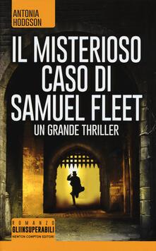 Letterarioprimopiano.it Il misterioso caso di Samuel Fleet Image