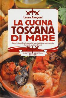 La cucina toscana di mare - Laura Rangoni - copertina