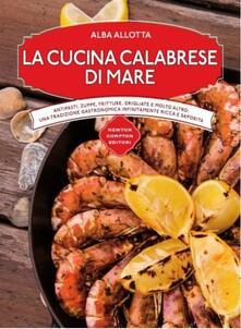 La cucina calabrese di mare - Alba Allotta - copertina