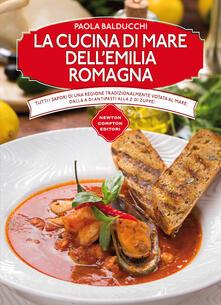 La cucina di mare dell'Emilia Romagna - Paola Balducchi - copertina