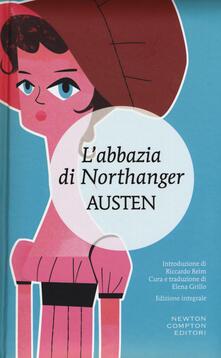 L' Abbazia di Northanger. Ediz. integrale - Jane Austen - copertina