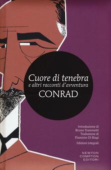 Cuore di tenebra e altri racconti d'avventura. Ediz. integrale - Joseph Conrad - copertina