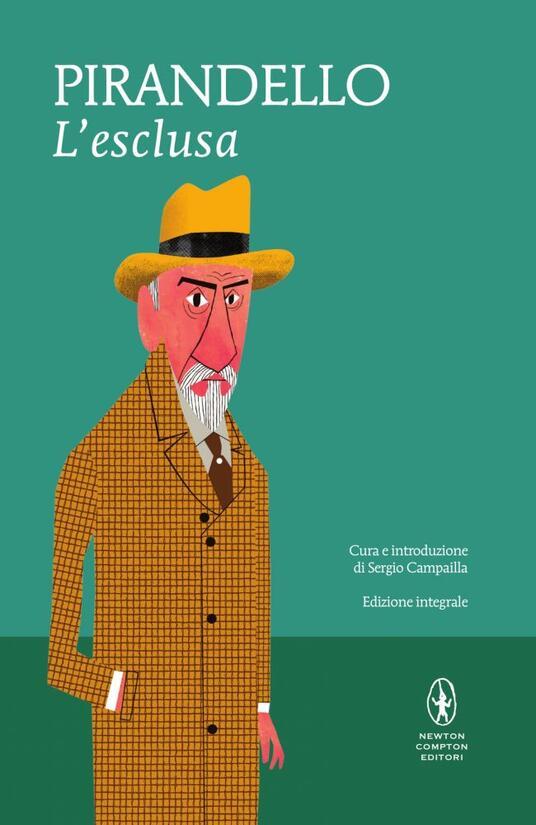 L' esclusa. Ediz. integrale - Luigi Pirandello - copertina