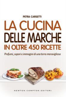 La cucina delle Marche - Petra Carsetti - ebook