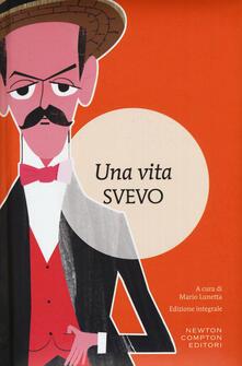 Una vita. Ediz. integrale - Italo Svevo - copertina