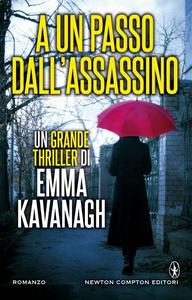 Libro A un passo dall'assassino Emma Kavanagh