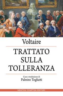Il trattato sulla tolleranza. Ediz. integrale - Voltaire,Palmiro Togliatti - ebook