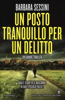 Un posto tranquillo per un delitto - Barbara Sessini - copertina