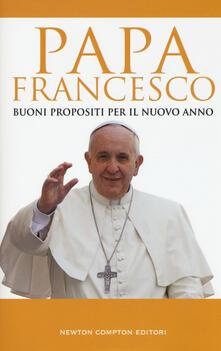 Buoni propositi per il nuovo anno - Francesco (Jorge Mario Bergoglio) - copertina