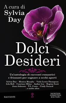Dolci desideri - Sylvia Day - ebook