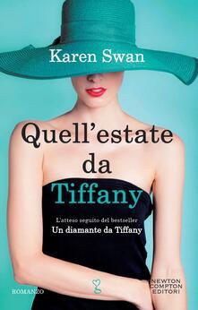 Quell'estate da Tiffany - Karen Swan,Franca Bonanti - ebook