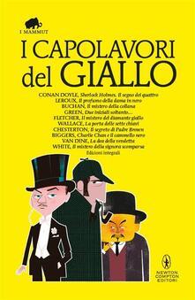 I capolavori del giallo. Ediz. integrali - AA.VV. - ebook