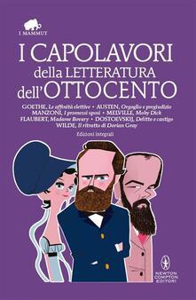 I capolavori della letteratura dell'Ottocento. Ediz. integrali - AA.VV. - ebook
