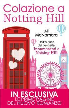 Colazione a Notting Hill - Ali McNamara - ebook