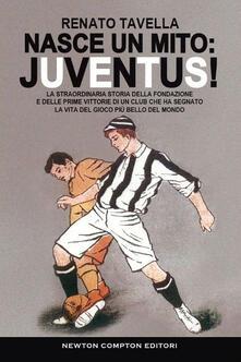 Nasce un mito: Juventus!.pdf