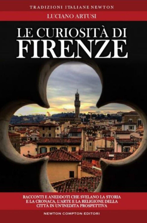 Le curiosità di Firenze