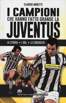 I campioni che hanno fatto grande la Juventus.pdf