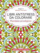 Libro Mandala prodigiosi. Libri antistress da colorare Jenean Morrison