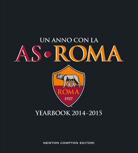Libro Un anno con la AS Roma. Yearbook 2014-2015