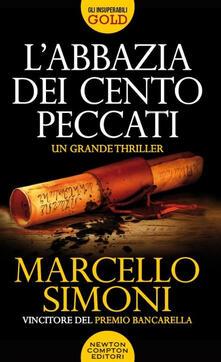 L' abbazia dei cento peccati. Codice Millenarius saga - Marcello Simoni - copertina