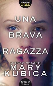 Libro Una brava ragazza Mary Kubica