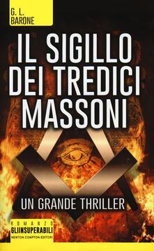 Il sigillo dei tredici massoni - G. L. Barone - copertina