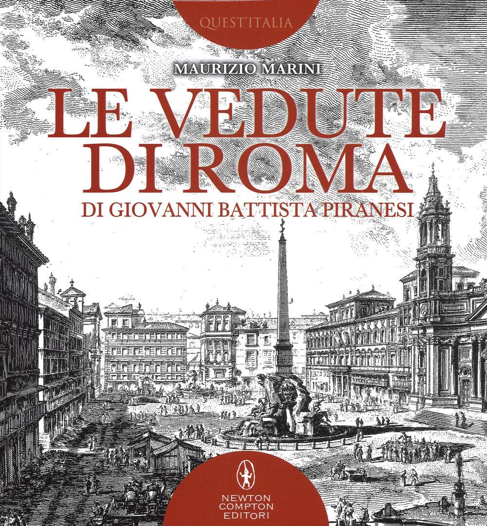 Le vedute di Roma di Giovanni Battista Piranesi