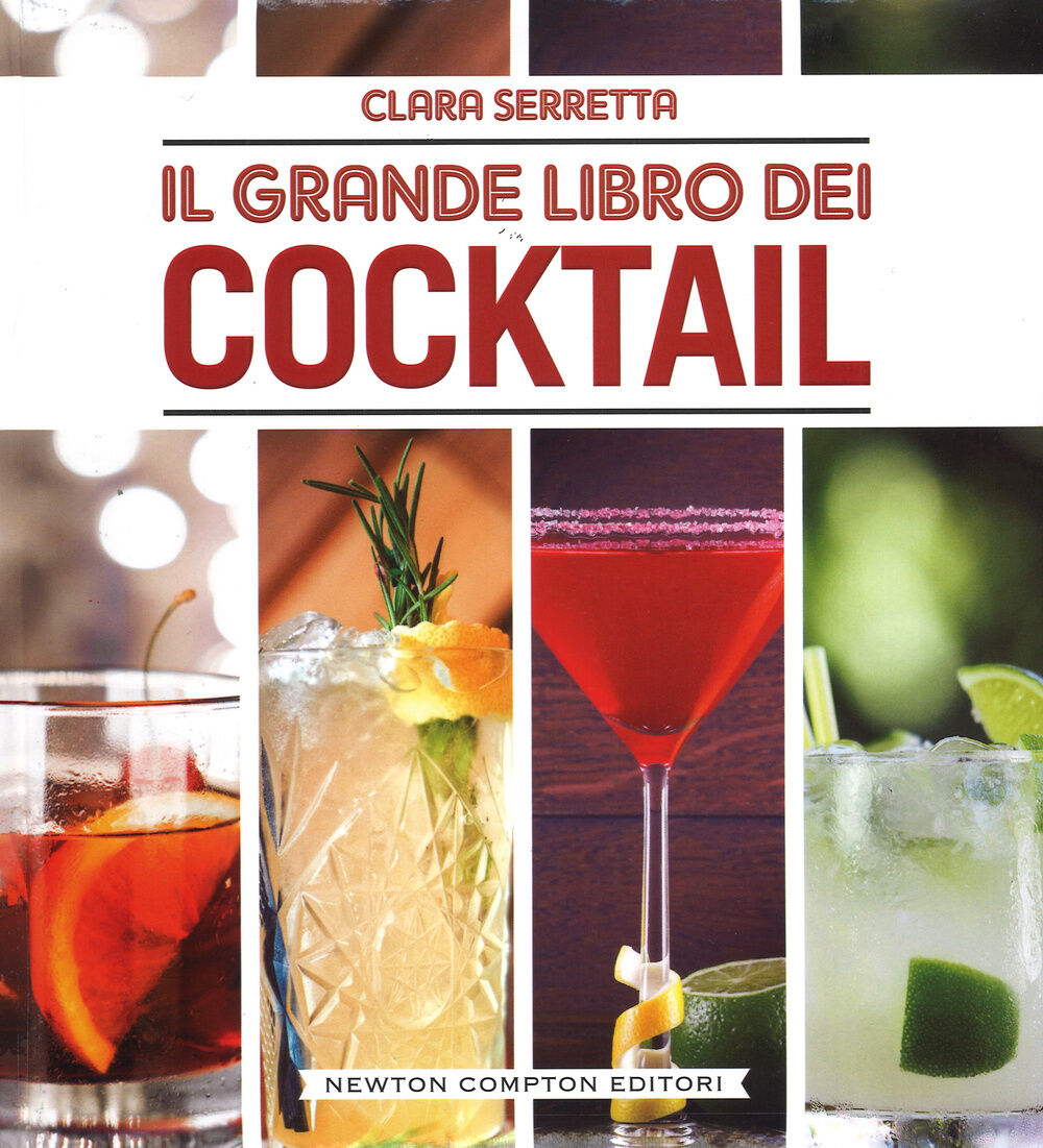 Il grande libro dei cocktail