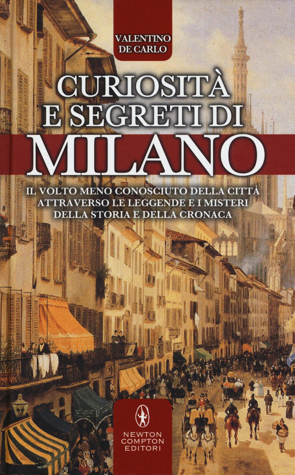 Curiosità e segreti di Milano