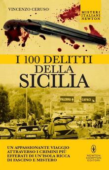 I 100 delitti della Sicilia - Vincenzo Ceruso - copertina