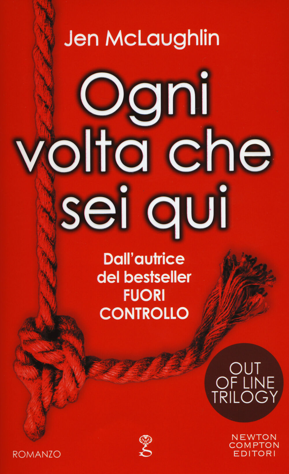 Ogni volta che sei qui. Out of line trilogy