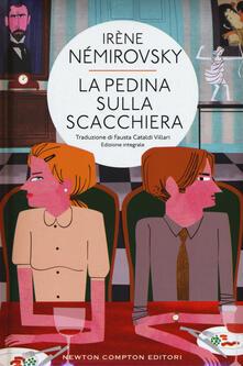 Una pedina sulla scacchiera. Ediz. integrale - Irène Némirovsky - copertina