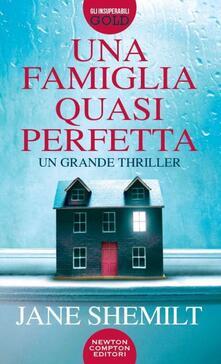 Una famiglia quasi perfetta - Jane Shemilt - copertina