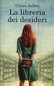 Libro La libreria dei desideri Claire Ashby