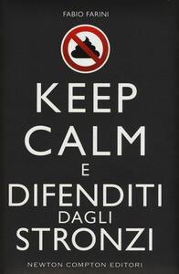 Keep calm e difenditi dagli stronzi
