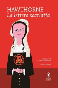 La lettera scarlatta. Ediz. integrale - Nathaniel Hawthorne - copertina