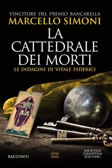 La cattedrale dei morti. Le indagini di Vitale Federici - Marcello Simoni - ebook