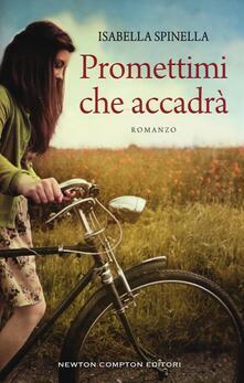 Promettimi che accadrà - Isabella Spinella - copertina