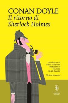 Il ritorno di Sherlock Holmes. Ediz. integrale - Arthur Conan Doyle - copertina