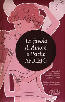 La favola di Amore e Psiche. Testo latino a fronte. Ediz. integrale - Apuleio - copertina
