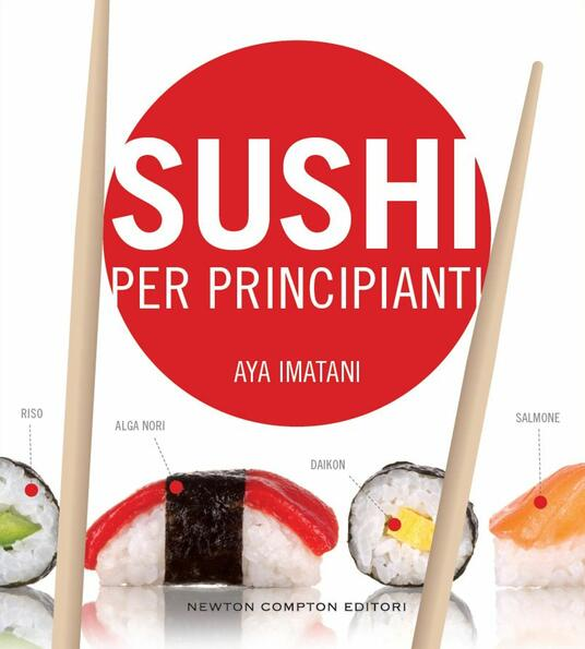 Sushi per principianti - Carla De Pascale,Aya Imatani - ebook